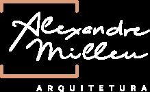 ALEXANDRE MILLEU ARQUITETURA